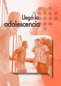 Boletín Llegó la adolescencia
