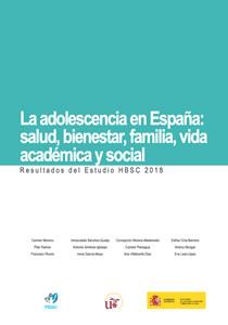 La adolescencia en España: salud, bienestar, familia, vida académica y social. Resultados del Estudio HBSC 2018