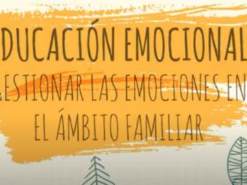 Educación emocional: gestionar las emociones en el ámbito familiar