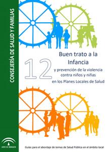 Guía 'Buen trato a la infancia y prevención de la violencia contra niños y niñas en los planes locales de salud'
